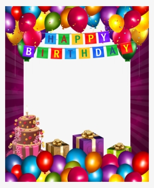 Birthday Frame Png Transparent Birthday Frame Png Image Free